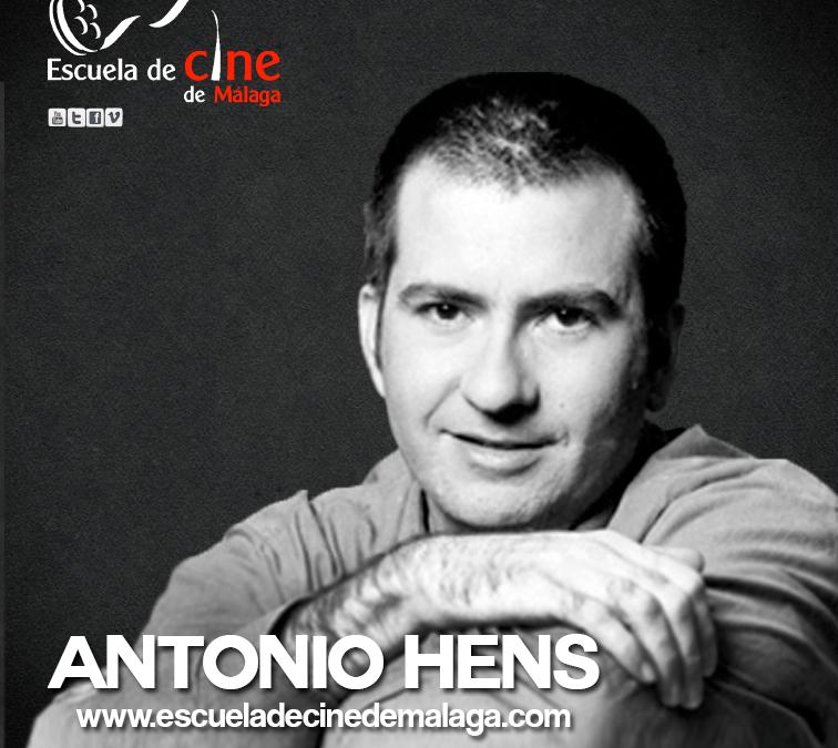 Antonio Hens – Profesor Curso de Cine Málaga