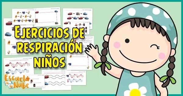 actividades de respiracion para niños,tecnicas de respiracion para niños,ejercicios de respiracion para niños