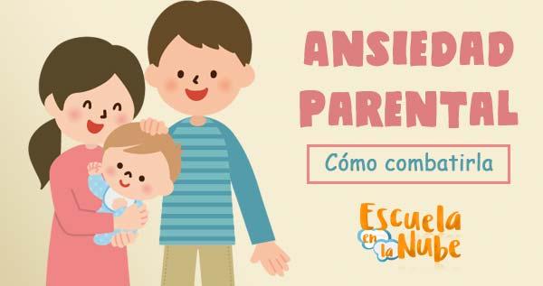 ansiedad parental