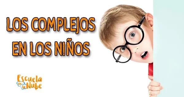 complejos en los niños