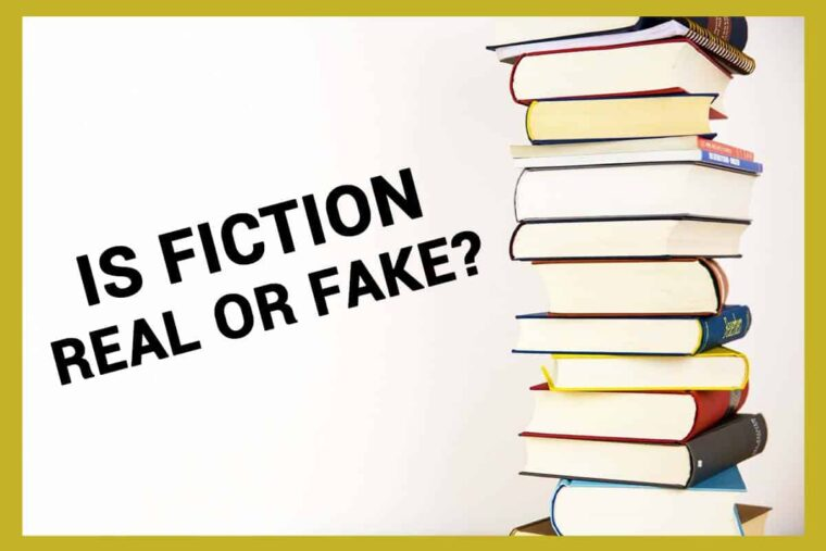 Is Fiction Real Or Fake