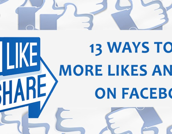 13 Ways To Get More Likes And Share On Facebook