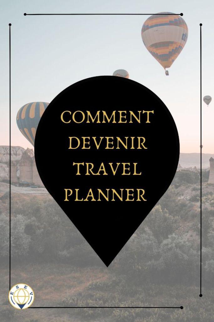 Comment devenir travel planner, le résumé de mon parcours entre mon premier voyage et mes début d'agent de voyage.
