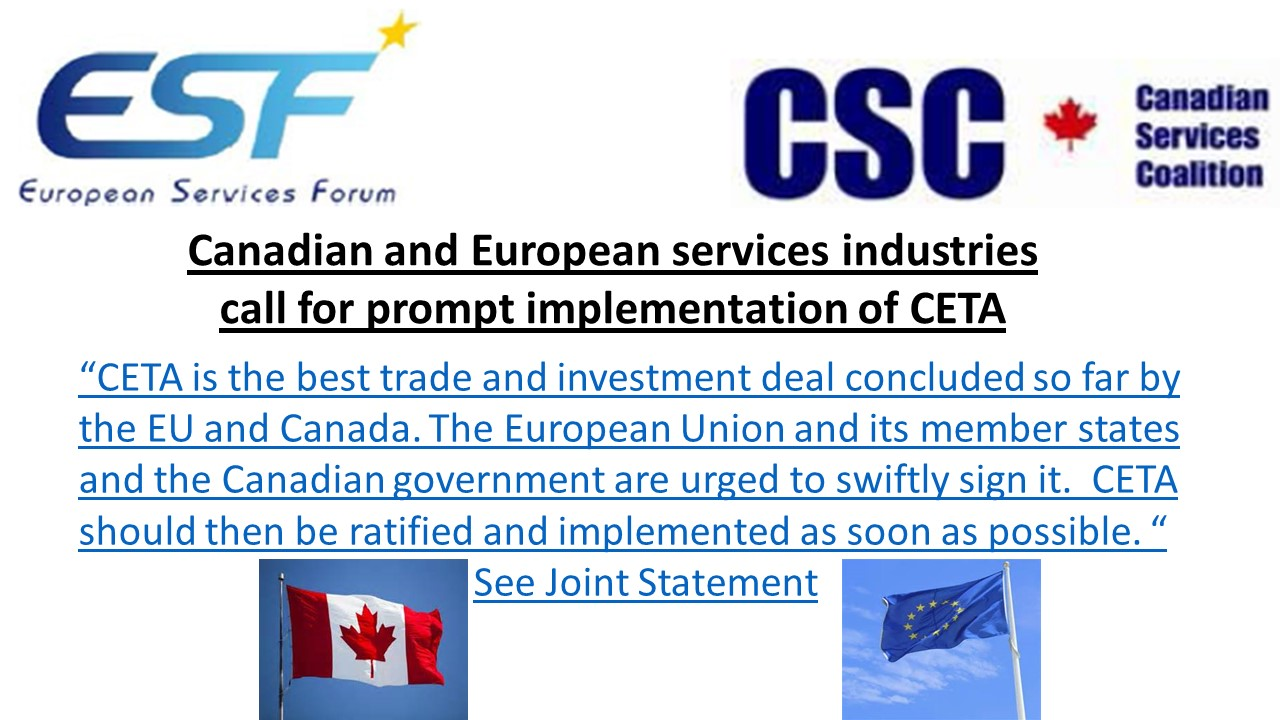 Canadian Services Coalition and the European Services Forum therefore call on the European Union and its member states and on the Canadian government to swiftly sign the agreement.  CETA should then be ratified and implemented as soon as possible
