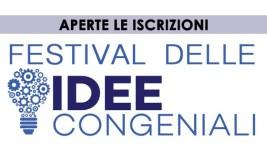 Festival delle Idee Congeniali, Iscrizioni Aperte!
