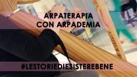 Arpaterapia, la musica del benessere con Arpademia