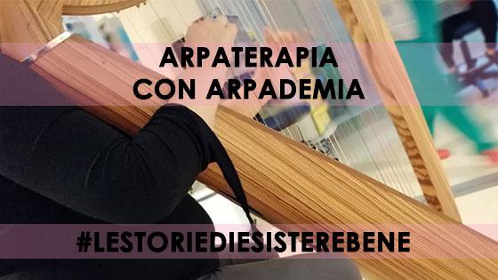 ARPATERAPIA E ARPADEMIA - LE STORIE DI ESISTERE BENE