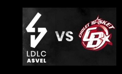 OFFRE SPECIALE CLUBS ET LICENCIES / LDLC ASVEL VS CHOLET