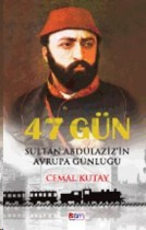 cemal-kutay-47-gun-sultan-abdulaziz