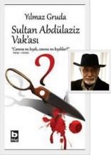 sultan-abdulaziz-vakasi-yilmaz-gruda
