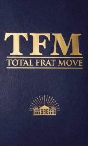 total-frat-move
