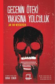 jan-van-mersbergen-gecenin-oteki-yakasina-yolculuk-1