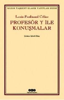 Profesor-Y-ile-Konusmalar-louis-ferdinand-celine-