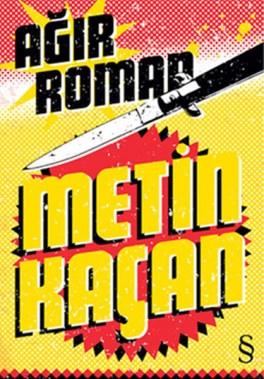 Agir-Roman_ Metin-Kacan