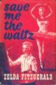 Save-Me-the-Waltz-Zelda-fitzgerald