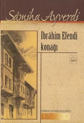 İbrahim-Efendi-Konagi-Samiha-Ayverdi