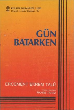 Gun-Batarken-Ercument-Ekrem-Talu