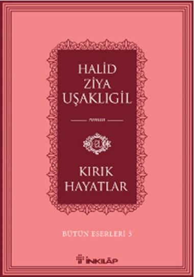 Neyyir-Kirik-Hayatlar--Halid-Ziya-Usakligil