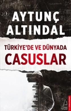 http://www.eskimeyenkitaplar.com/wp-content/uploads/2018/04/turkiyede-ve-dunyada-casuslar-aytunc-altindal nisan 2018