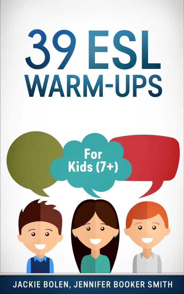 ESL Warm Ups for Kids