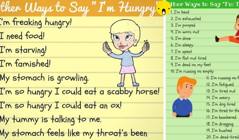 "Different Ways to Say ""I'm Hungry"" and ""I'm Tired"""