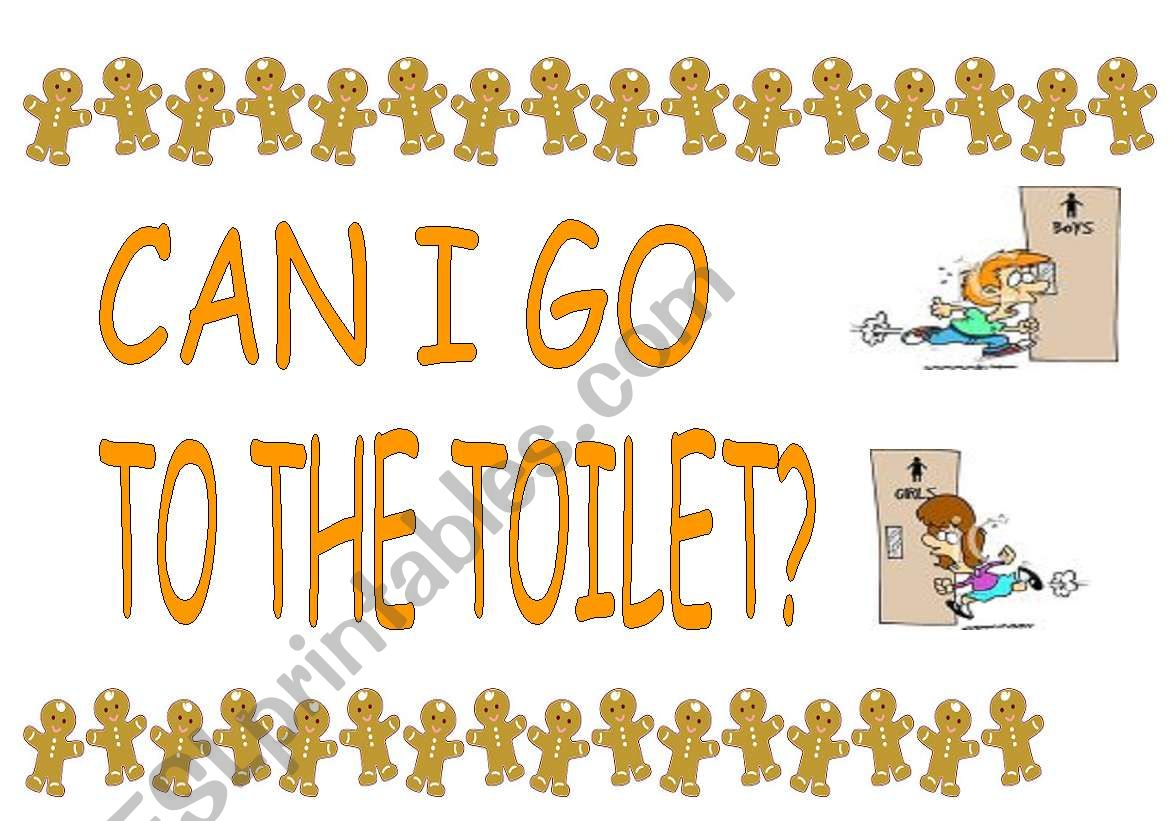 Can I Go To The Toilet