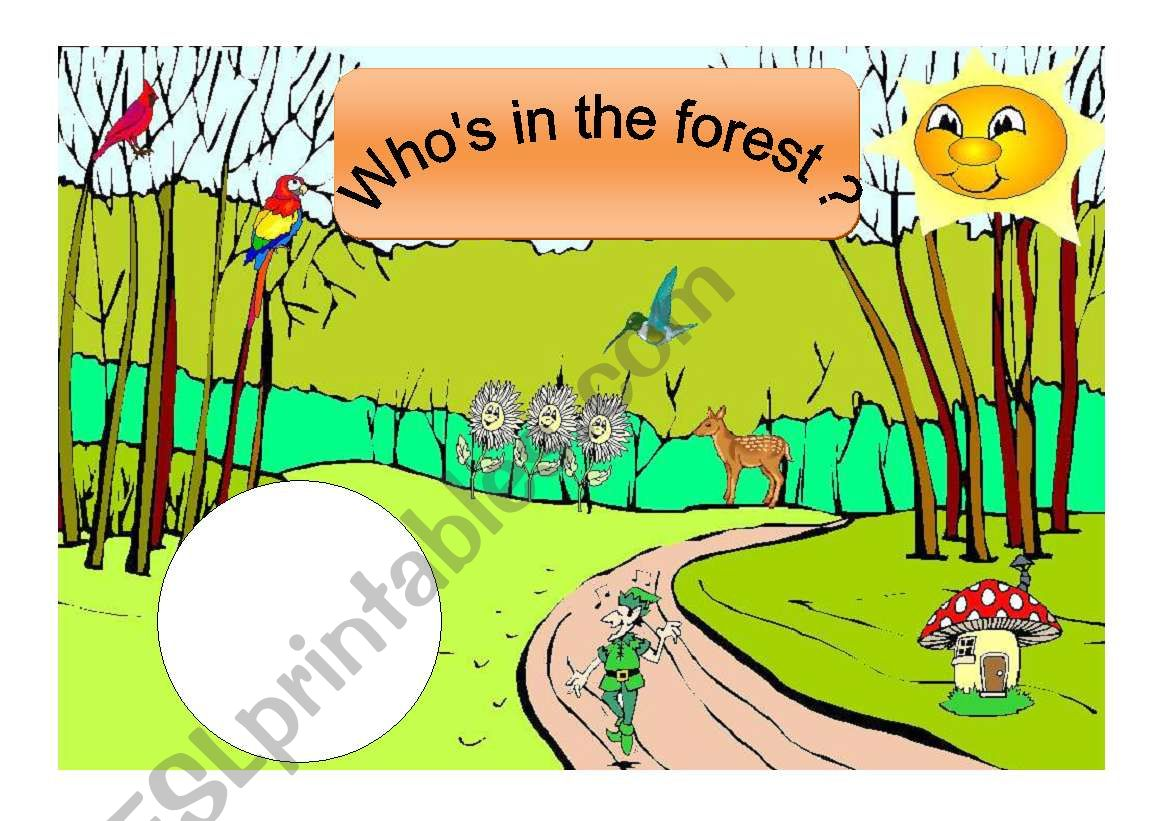 Who S In The Forest