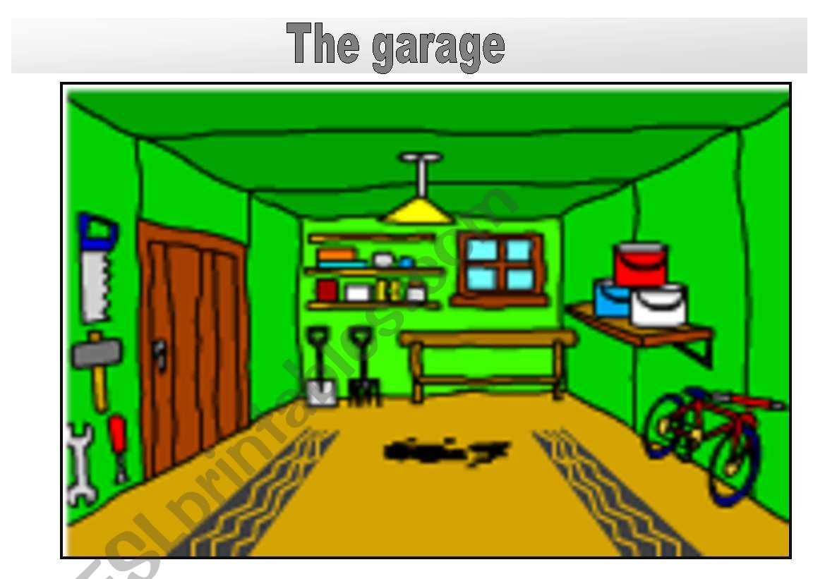 Rooms In The House Flashcards The Garage