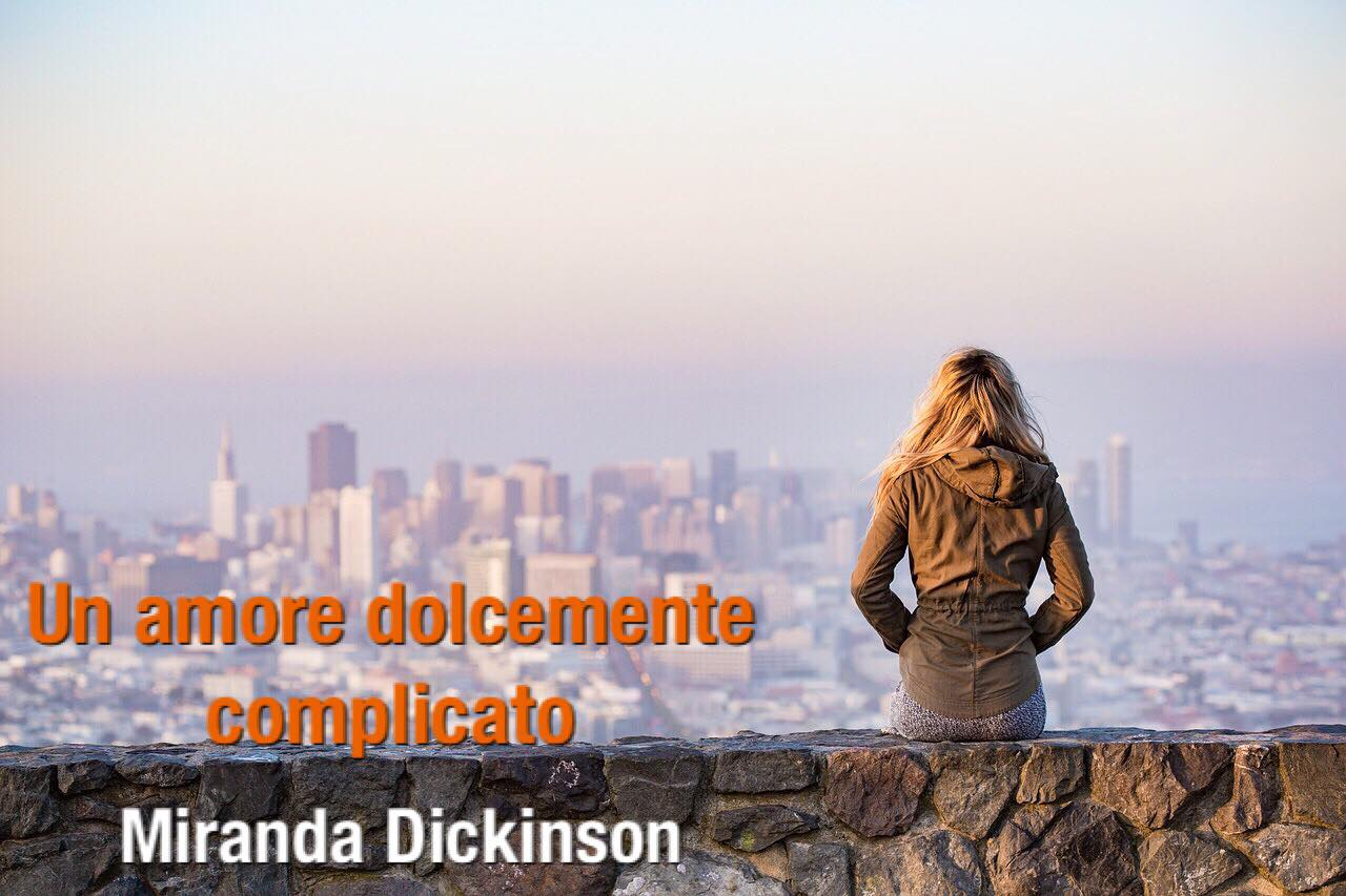 un amore dolcemente complicato