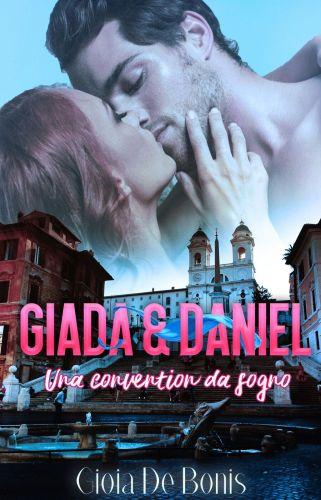 GIADA & DANIEL – Una convention da sogno di Gioia De Bonis