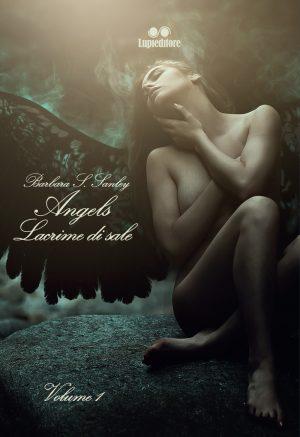 Angels. Lacrime di sale di Barbara S. Sanley