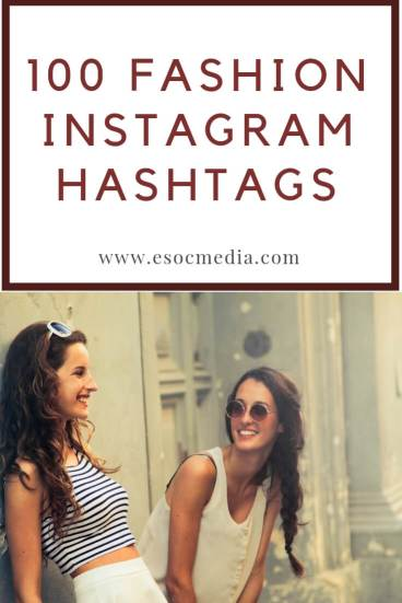 top fashion Instagram hashtags
