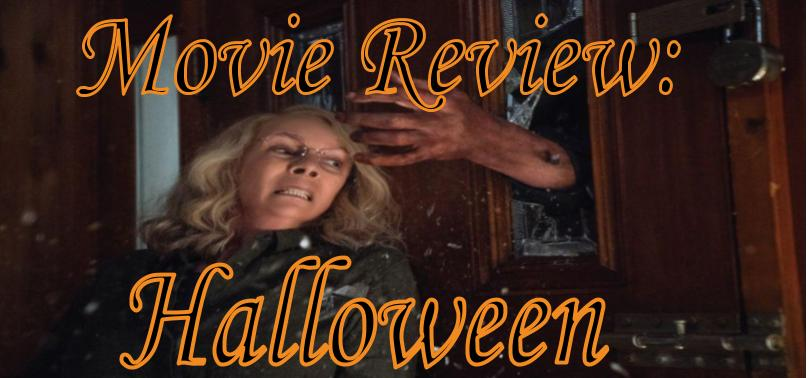 "A Review of ""Halloween"""