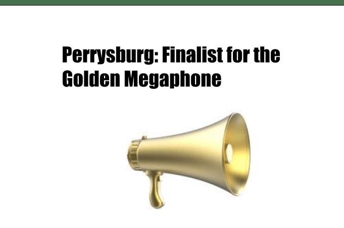 Perrysburg: Finalist for the Golden Megaphone