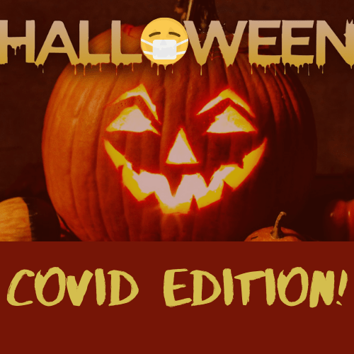 A guide to COVID Halloween!