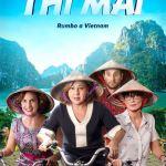 """Portada de la película """"THI MAI, RUMBO A VIETNAM"""""""