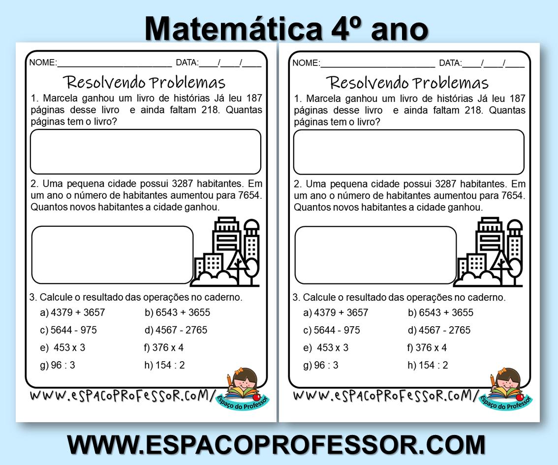 Atividade De Matematica 4º Ano Situacoes Problema 4 Ano