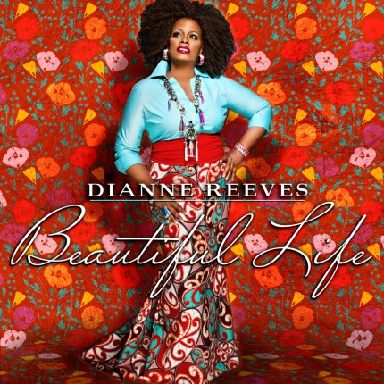 diane reeves beauttiful life