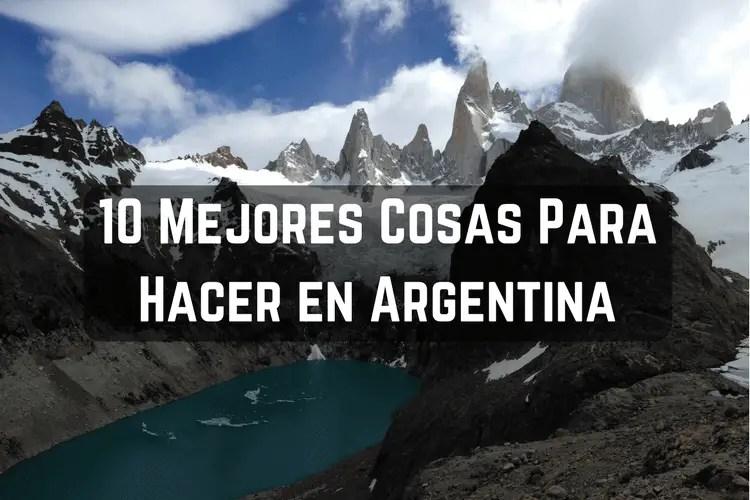 Episodio 030 – 10 Mejores Cosas Para Hacer En Argentina (10 Best Things in Argentina)