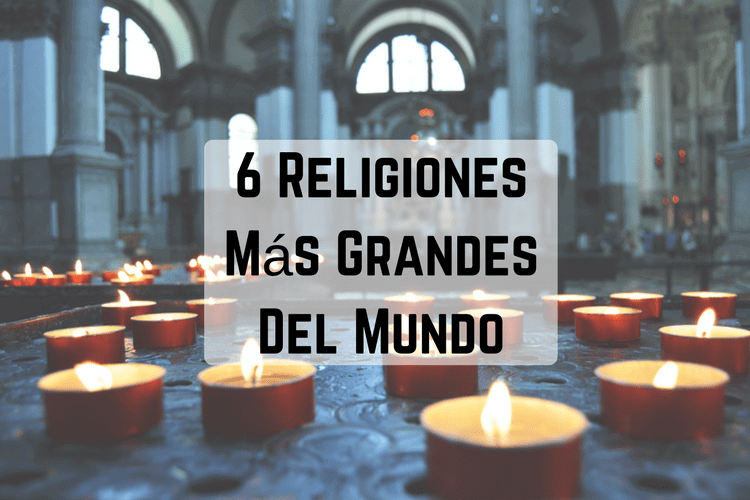 Episodio 036 – 6 Religiones Más Grandes Del Mundo (6 Biggest Religions in the World)