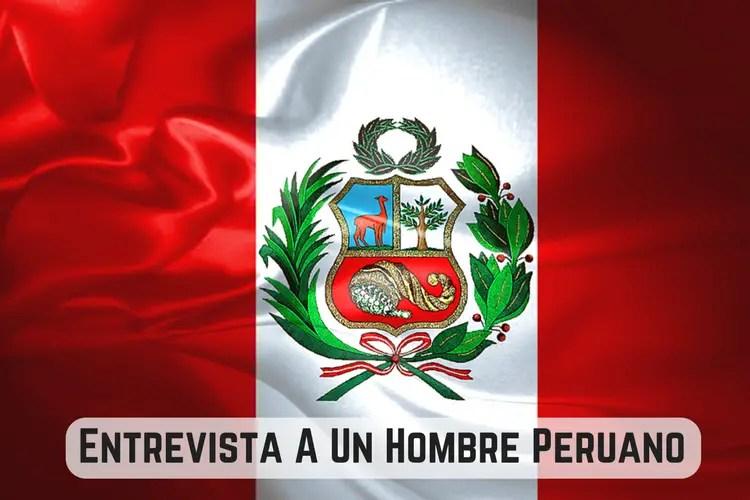 Episodio 048 – Entrevista A Un Hombre Peruano (Interview With A Peruvian Guy)