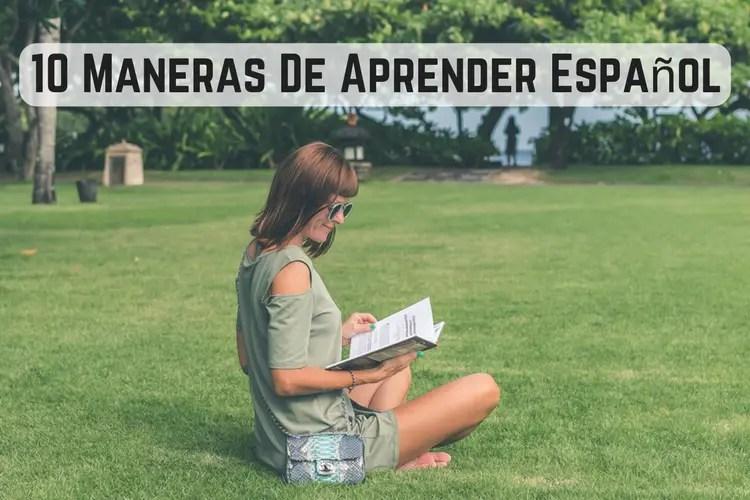 Maneras De Aprender Español