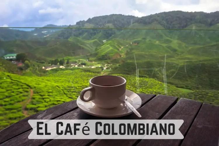 El Café Colombian