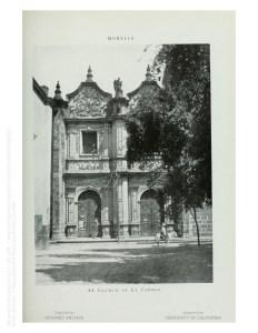 Fachada del templo de Santa Rosa de Lima o de Las Rosas. Erróneamente al pie dice iglesia de El Carmen.