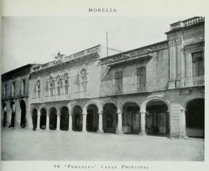 Detalle de los portales y de la Calle Nacional, antes Calle Real, hoy Avenida Madero Poniente.