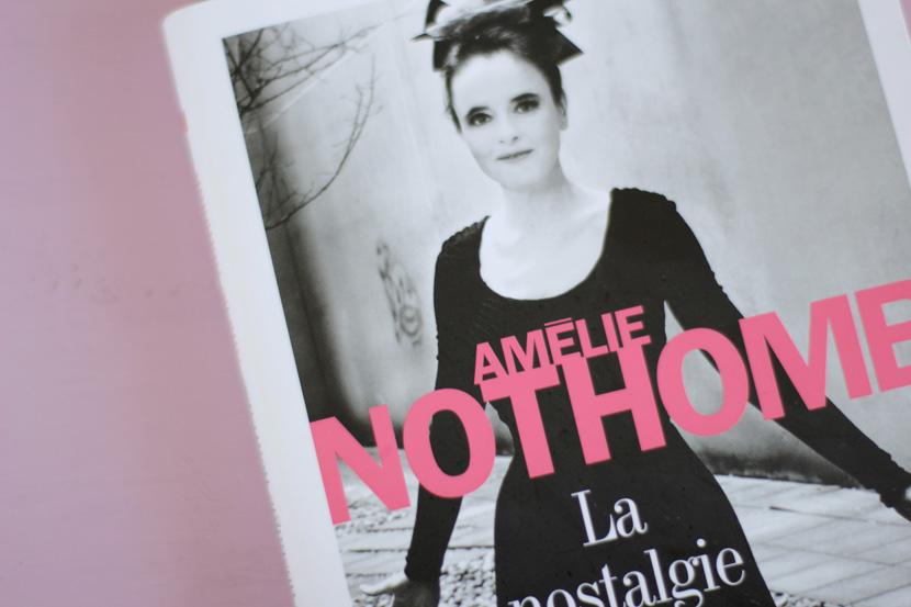 la nostalgie heureuse, Amélie Nothomb