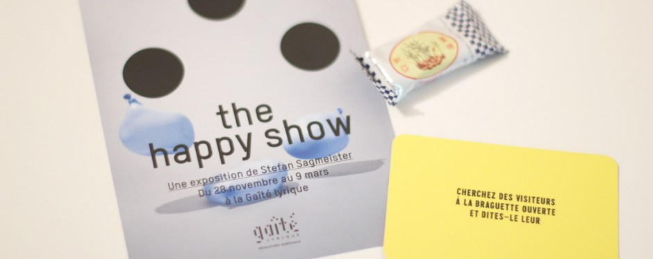 The Happy Show, Gaîté Lyrique
