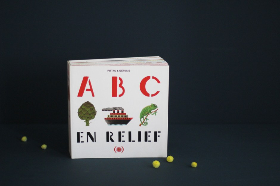 Livre jeunesse en pop up : ABC en relief, Pittau & Gervais