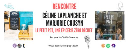 Céline Laplanche et Marjorie Cousyn, gérantes du Petit Pot, épicerie zéroe déchet à Avignon