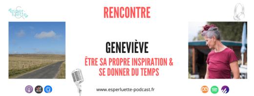 Geneviève raconte au micro d'Esperluette comment elle a choisi sa vie de nomade
